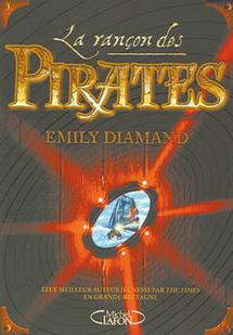 Émily Diamand : La rançon des pirates