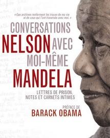"""Sortie mondiale du nouveau livre de Mandela """"Conversations avec moi-même"""""""