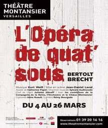 """""""L'Opéra de Quat'sous"""" au théâtre Montansier à Versailles"""