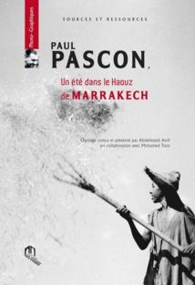 """Parution de l'ouvrage """"Paul Pascon, un été dans le Haouz de Marrakech"""""""