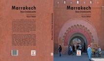"""Parution de l'ouvrage collectif """"Marrakech : Lieux évanescents"""", visant à préserver les lieux historiques de la ville ocre"""