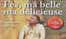 ''Fès ma belle, ma délicieuse'', un film poétique sur les charmes de la cité Idrisside