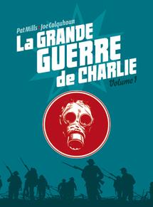 """""""La Grande Guerre de Charlie"""", chef d'oeuvre méconnu de la BD britannique"""